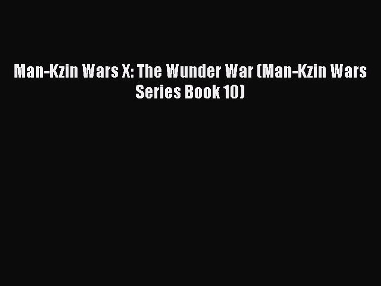 Download Man-Kzin Wars X: The Wunder War (Man-Kzin Wars Series Book 10) Ebook Online