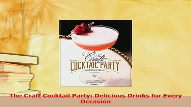 d4d08ba2e795e Download The Craft Cocktail Party Delicious Drinks for Every Occasion PDF  Full Ebook