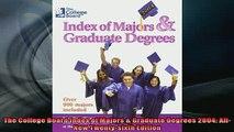 READ book  The College Board Index of Majors  Graduate Degrees 2004 AllNew Twentysixth Edition Full Free