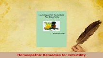 Download  Homeopathic Remedies for Infertility Download Online