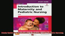 READ book  Study Guide for Introduction to Maternity and Pediatric Nursing 7e Full Free