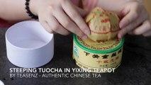 Brewing Pu Erh Tuocha Tea in Zisha Clay Teapot: Teasenz