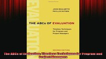 READ FREE Ebooks  The ABCs of Evaluation Timeless Techniques for Program and Project Managers Free Online
