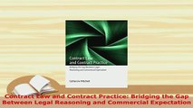 PDF  Contract Law and Contract Practice Bridging the Gap Between Legal Reasoning and  Read Online