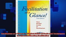 READ book  Facilitation at a Glance A Pocket Guide of Tools and Techniques for Effective Meeting  FREE BOOOK ONLINE