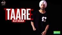Taare (Full Audio Song) , Diljit Dosanjh , Punjabi Song