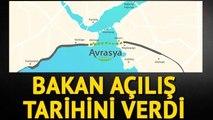 Ulaştırma, Bakanı Binali Yıldırım: Avrasya Tüneli 8 Ay Önce Açılacak