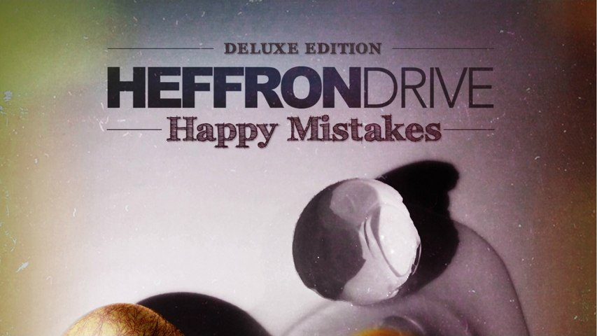 Heffron Drive - Happy Mistakes Deluxe Edition (Full Album)