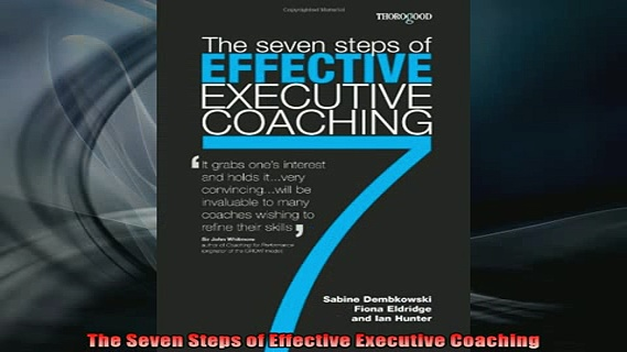 READ book  The Seven Steps of Effective Executive Coaching Free Online