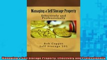 FREE EBOOK ONLINE  Managing a Self Storage Property Effectively and Professionally Full Free