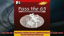 FREE EBOOK ONLINE  Pass the 65 A Training Guide for the NASAA Series 65 Exam First Books Training Library Full EBook