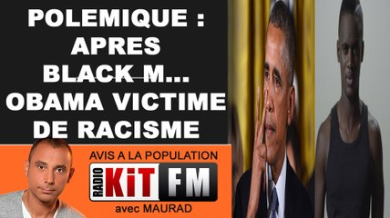 POLEMIQUE : APRES BLACK M... OBAMA VICTIME DE RACISME !