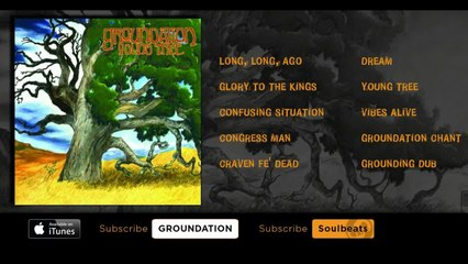 Groundation - Young Tree (Full Album)