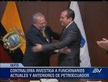Contraloría investiga a funcionarios actuales y anteriores de Petroecuador