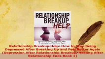 Download How to End a Relationship: How to Breakup Without