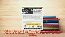 PDF  Johnny Grav and the Visioneer in Twilight Rising Variant Edition TongueTied Variant Ebook
