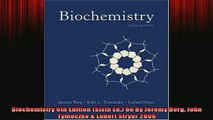 DOWNLOAD FREE Ebooks  Biochemistry 6th Edition Sixth Ed 6e By Jeremy Berg John Tymoczko  Lubert Stryer 2006 Full Free