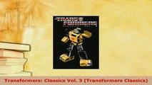 Download  Transformers Classics Vol 3 Transformers Classics Download Full Ebook