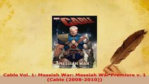 PDF  Cable Vol 1 Messiah War Messiah War Premiere v 1 Cable 20082010 PDF Book Free