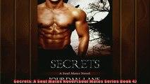 FREE DOWNLOAD  Secrets A Soul Mates Novel Soul Mates Series Book 4  FREE BOOOK ONLINE