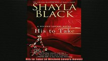 FREE PDF  His to Take A Wicked Lovers Novel  DOWNLOAD ONLINE