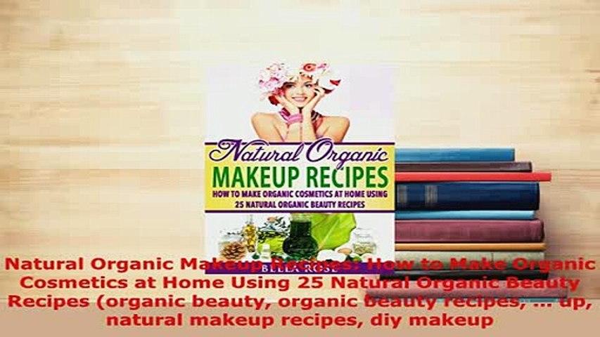 Natural Organic Makeup Recipes