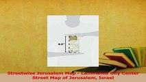 Read  Streetwise Jerusalem Map  Laminated City Center Street Map of Jerusalem Israel PDF Online