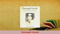 PDF  Damaged Goods Download Online