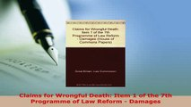 Download  Claims for Wrongful Death Item 1 of the 7th Programme of Law Reform  Damages  Read Online