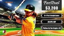 FanDuel Picks - MLB Daily Fantasy Baseball Picks 5-10-16