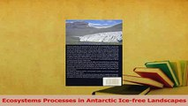 Read  Ecosystems Processes in Antarctic Icefree Landscapes PDF Free