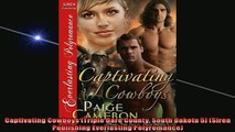 FAVORIT BOOK   Captivating Cowboys Triple Dare County South Dakota 5 Siren Publishing Everlasting  FREE BOOOK ONLINE