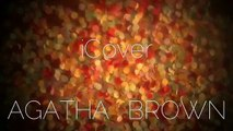 FIGHT SONG - Rachel Platten A Capella Cover by Agatha Brown (iCover)