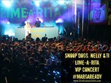LIVE from Snoop Dogg, Nelly and TI VIP Concert by Lime A Rita