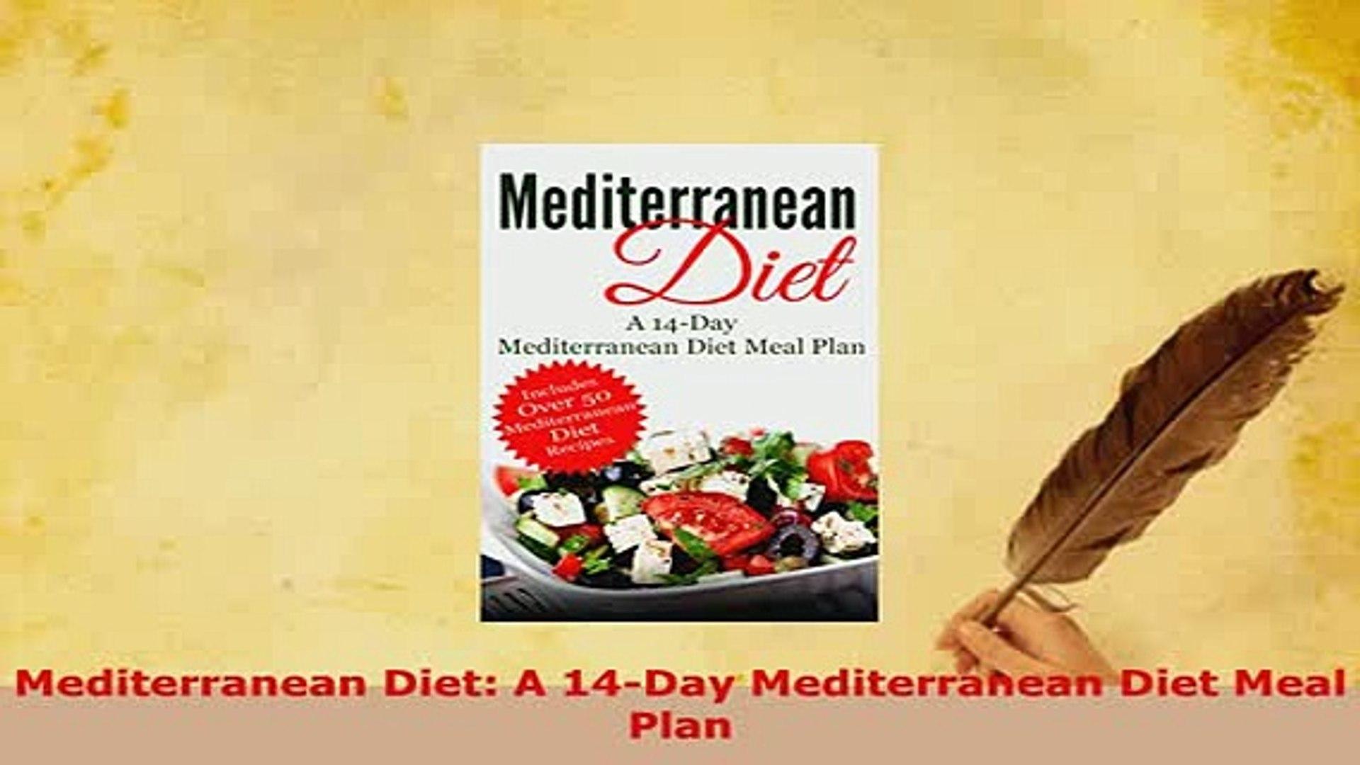 Download  Mediterranean Diet A 14Day Mediterranean Diet Meal Plan  Read Online