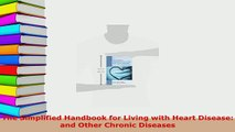 PDF  The Simplified Handbook for Living with Heart Disease and Other Chronic Diseases Free Books