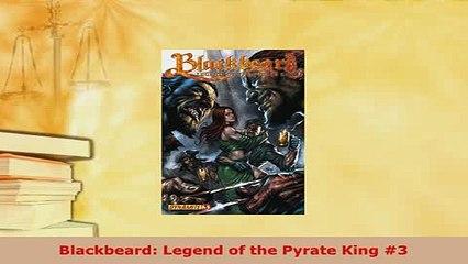 Download  Blackbeard Legend of the Pyrate King 3 Ebook
