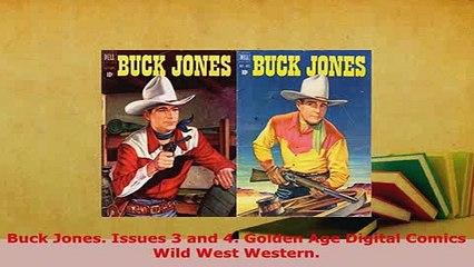 PDF  Buck Jones Issues 3 and 4 Golden Age Digital Comics Wild West Western Read Full Ebook