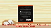 PDF  Notes from Canadas Young Activists A Generation Stands Up for Change Download Full Ebook