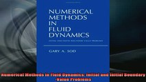 READ FREE FULL EBOOK DOWNLOAD  Numerical Methods in Fluid Dynamics Initial and Initial BoundaryValue Problems Full EBook