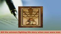 PDF  Bill the winners fighting life story when men were men Download Full Ebook