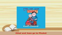 PDF  Ethel and Joan go to Phuket Download Full Ebook