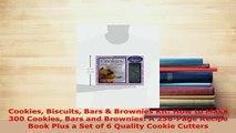 PDF  Cookies Biscuits Bars  Brownies Kit How to Make 300 Cookies Bars and Brownies A PDF Full Ebook
