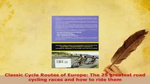 PDF  Classic Cycle Routes of Europe The 25 greatest road cycling races and how to ride them Free Books