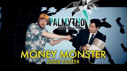 Palmytho # 1 - Money Monster