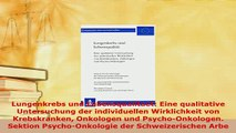PDF  Lungenkrebs und Lebensqualitaet Eine qualitative Untersuchung der individuellen Read Full Ebook