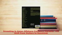 PDF  Investing in Asian Offshore Currency Markets The Shift from Dollars to Renminbi Download Full Ebook