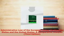 Download  Administrative Law of the European Union Its Member States and the United States A  EBook