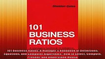 FREE DOWNLOAD  101 Business Ratios A Managers Handbook of Definitions Equations and Computer Algorithms  DOWNLOAD ONLINE