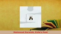 Download  Mahmoud Darwish Exiles Poet Free Books